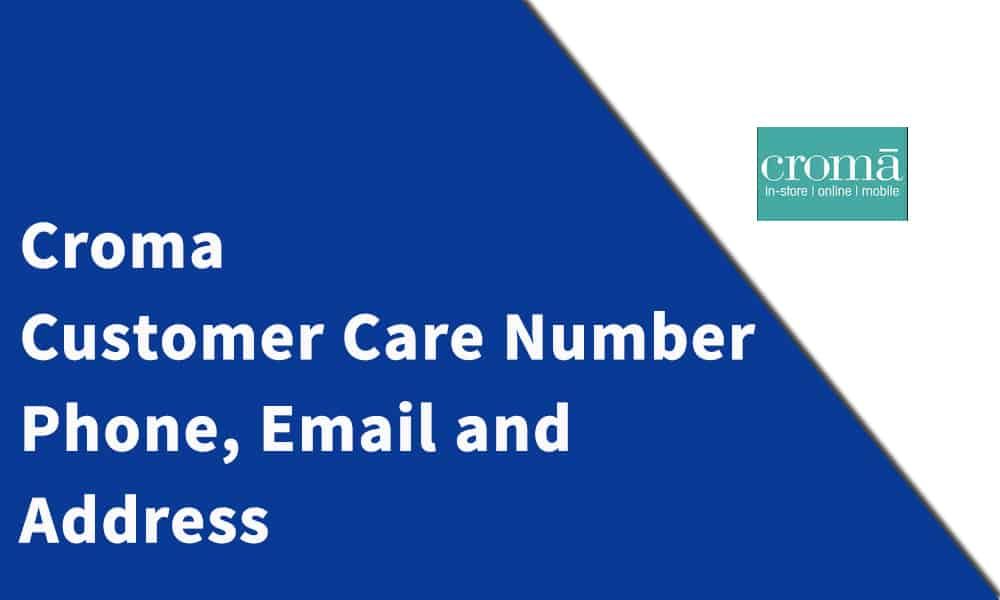 Croma Customer Care Number