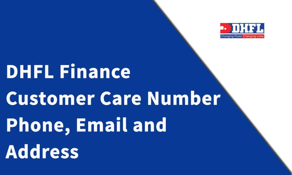 DHFL Finance Customer Care Number