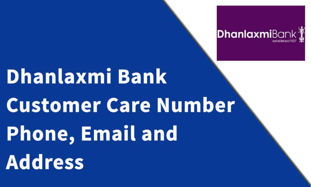 Dhanlaxmi Bank Customer Care Number,Phone, Email and Address
