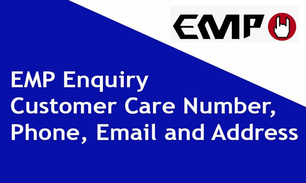 EMP Customer Care Number