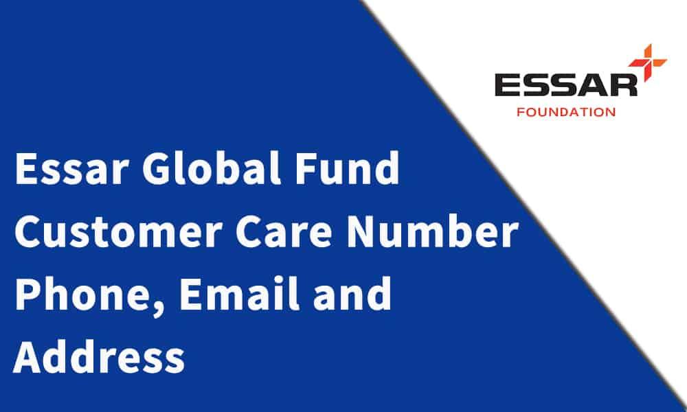 Essar Global Fund Limited Customer Care Number