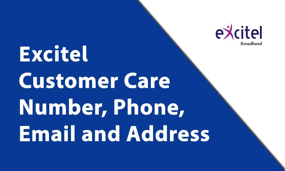 Excitel Customer Care Number, Phone, Email and Address