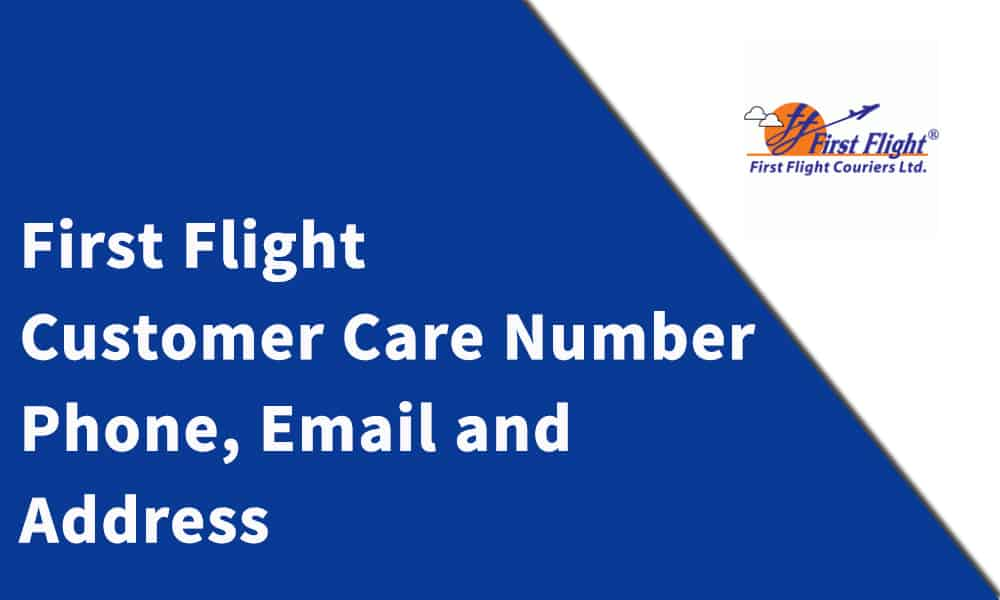 First Flight Customer Care Number