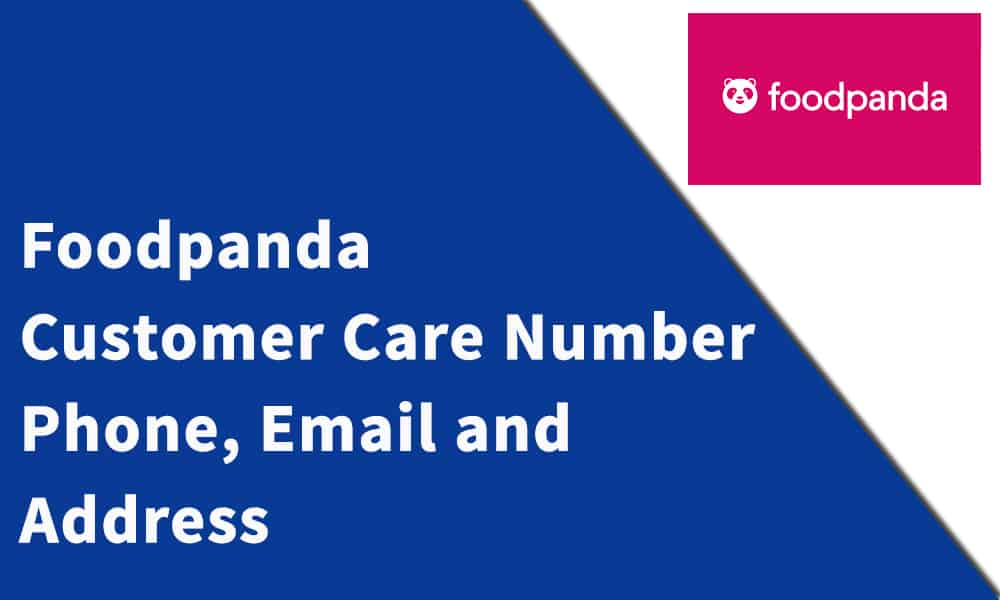 Foodpanda Customer Care Number, Phone, Email and Address