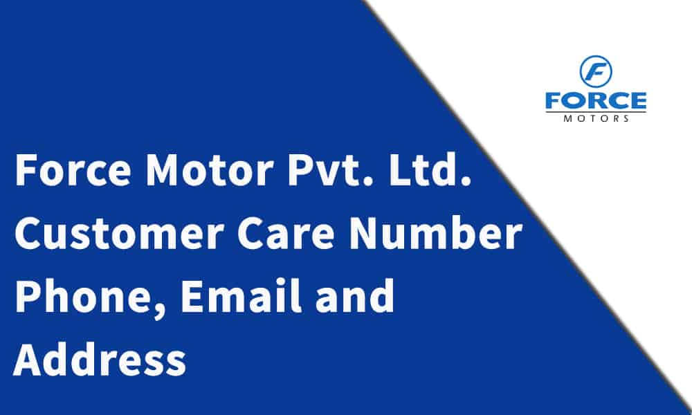 Force Motors Customer Care Number,Phone, Email and Address