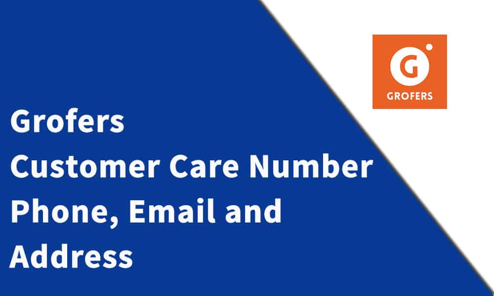 Grofers Customer Care Number
