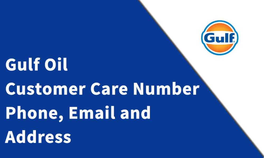 Gulf Oil  Customer Care Number, Phone, Email and Address