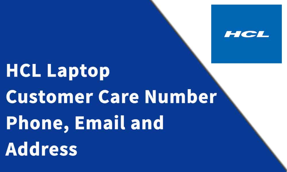 HCL Laptop Customer Care Number