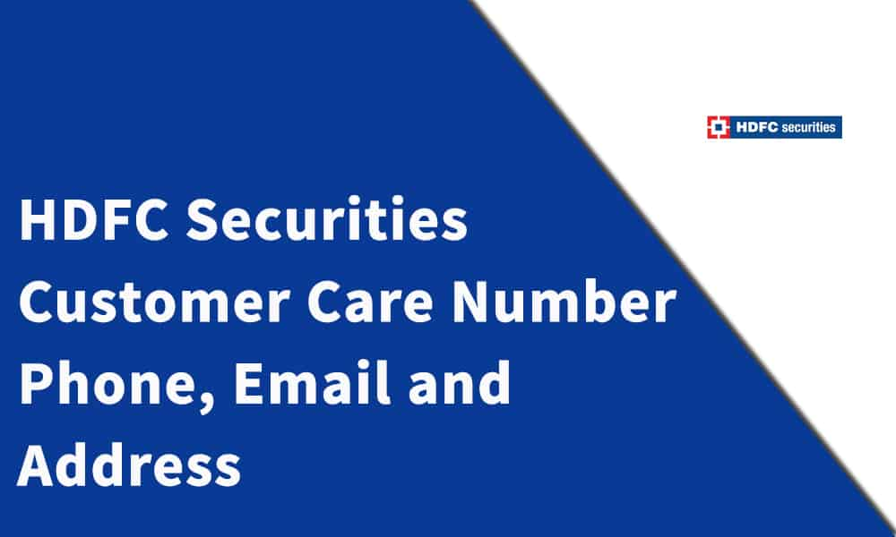 HDFC Securities Customer Care Number