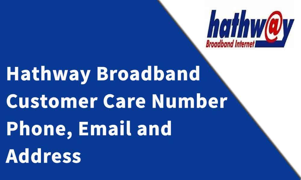 Hathway Broadband Customer Care Number