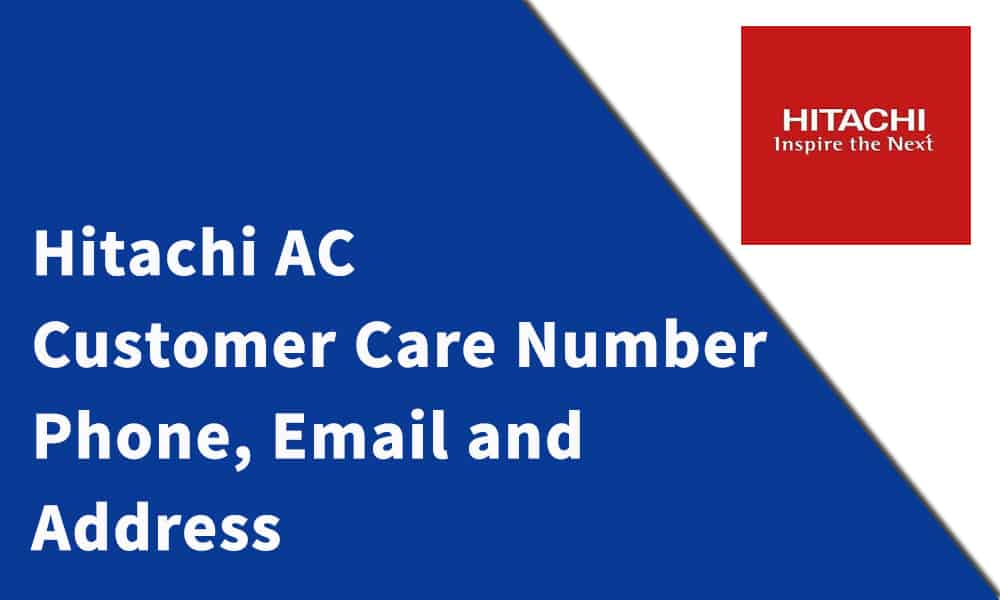Hitachi AC Customer Care Number