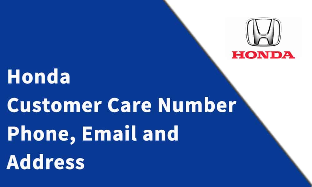 Honda Customer Care Number,Phone, Email and Address