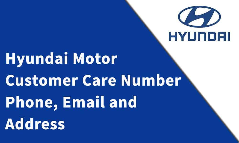 Hyundai Motor Pvt.Ltd Customer Care Number