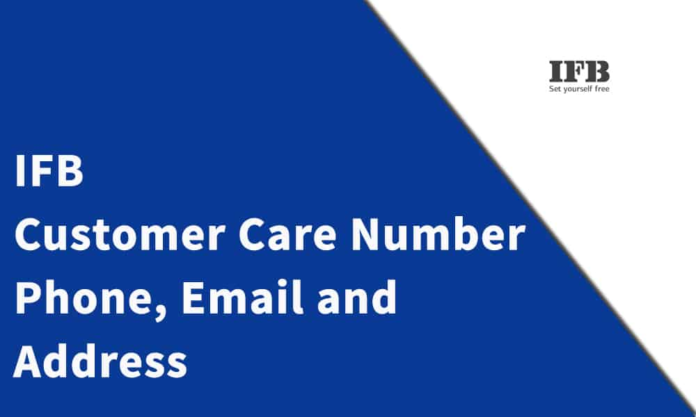 IFB Customer Care Number, Phone, Email and Address