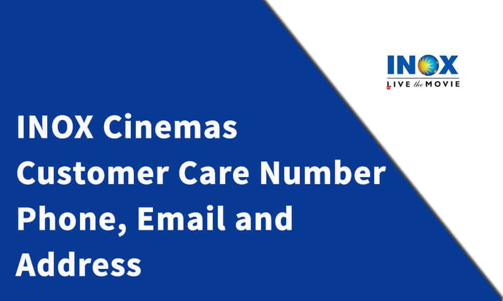 INOX Cinemas Customer Care Number