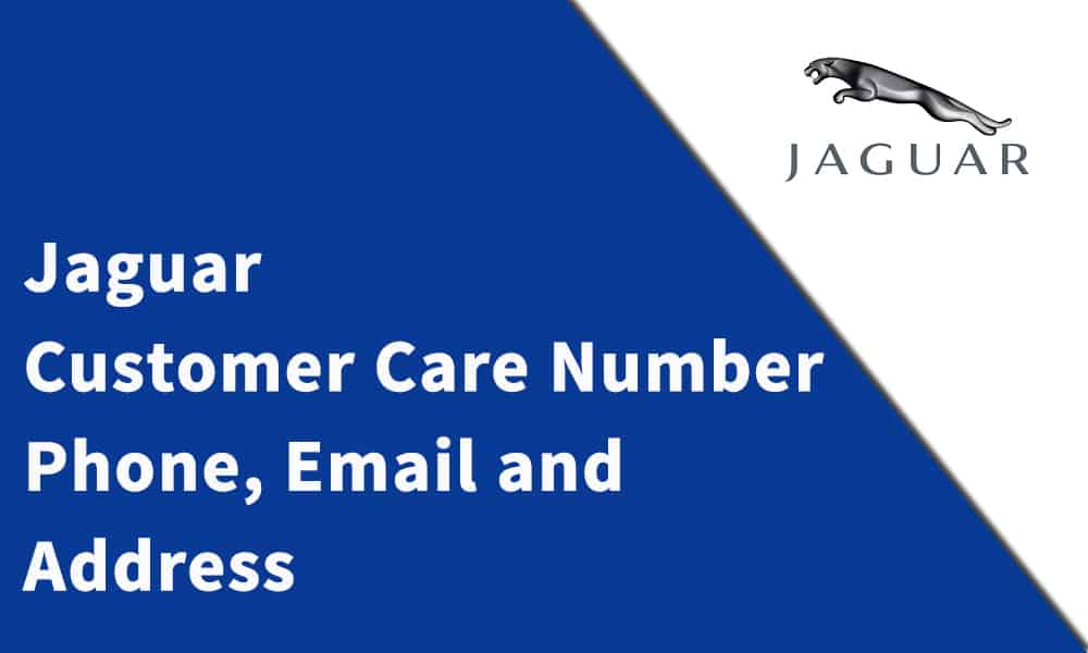 Jaguar Customer Care Number,Phone, Email and Address