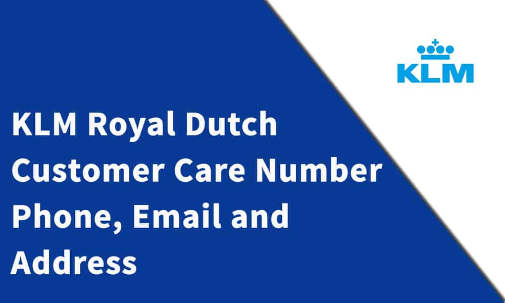 KLM Royal Dutch Airline Customer Care Number