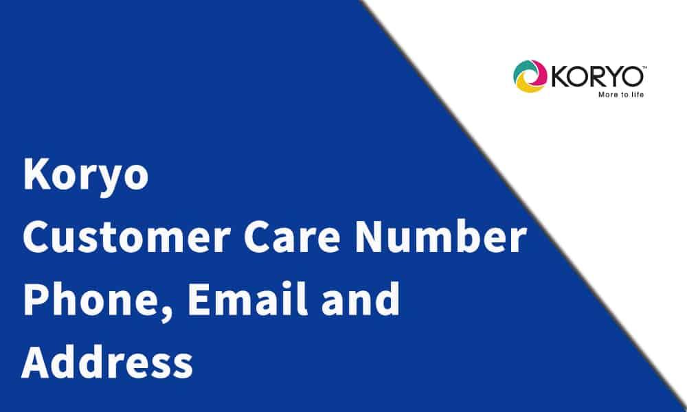 Koryo Customer Care Number