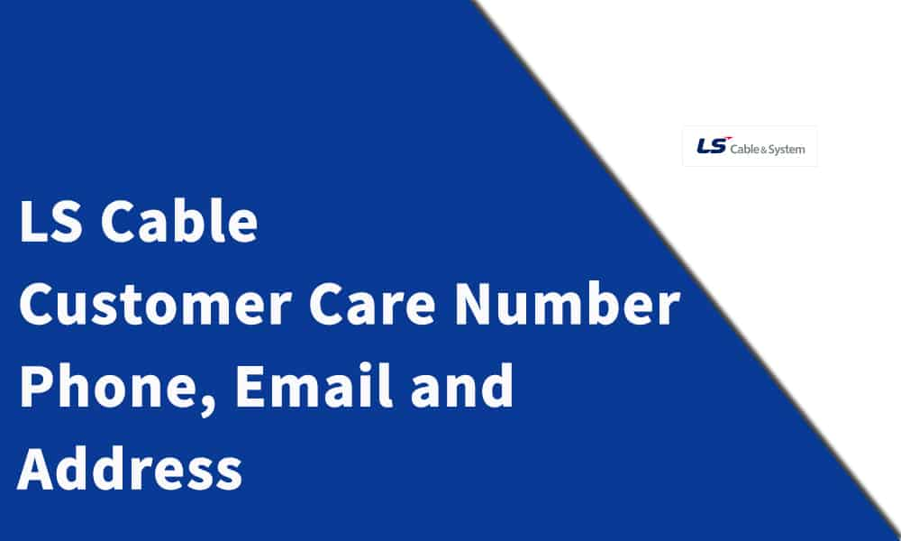 LS Cable Customer Care Number