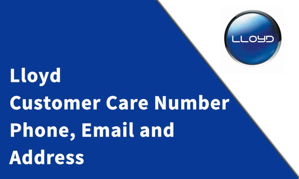 Lloyd Customer Care Number