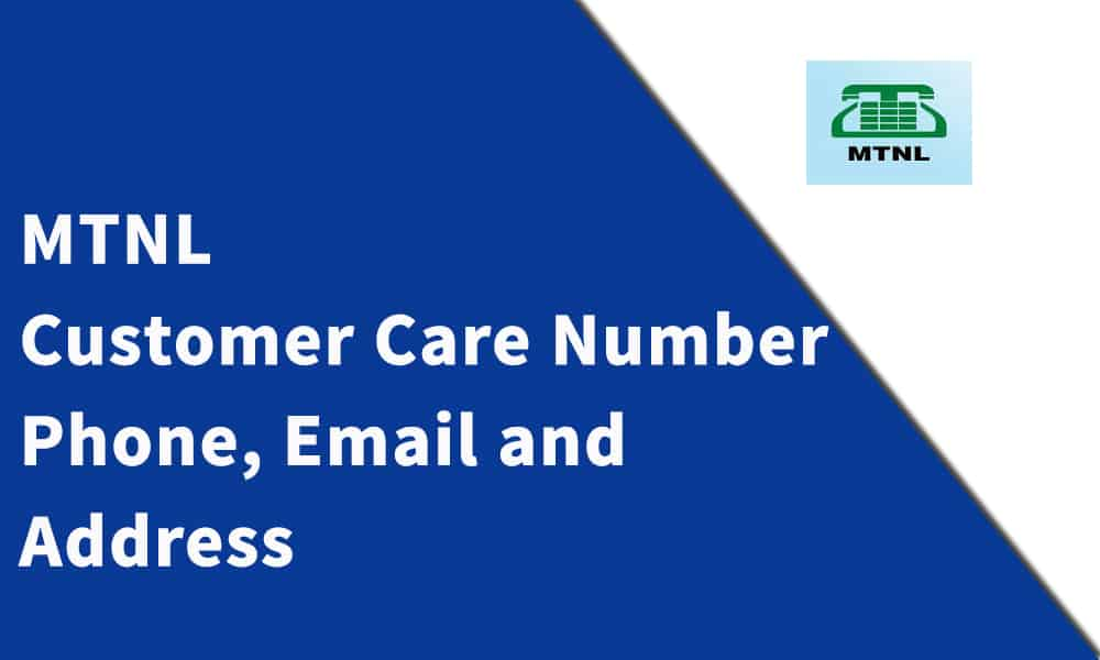MTNL Customer Care Number, Phone, Email and Address