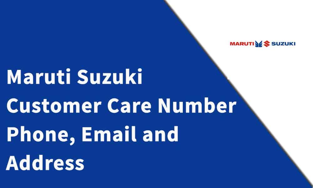 Maruti Suzuki Customer Care Number
