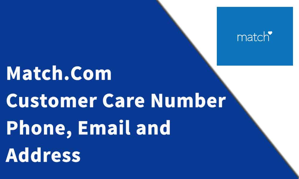 Match.Com Customer Care Number, Phone, Email and Address