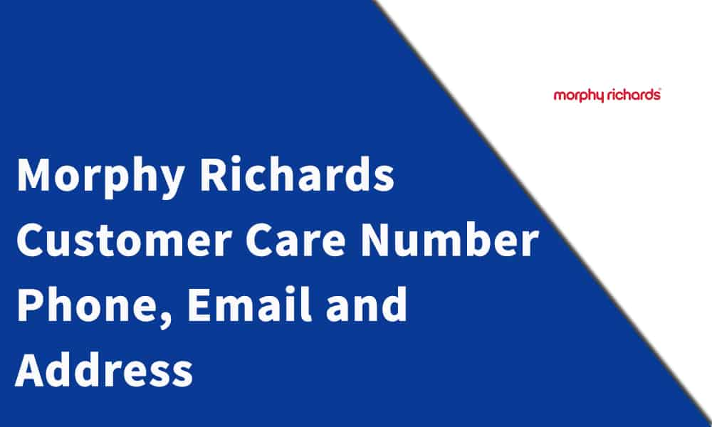 Morphy Richards Customer Care Number,Phone, Email and Address