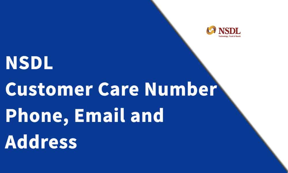 NSDL Customer Care Number, Phone, Email and Address