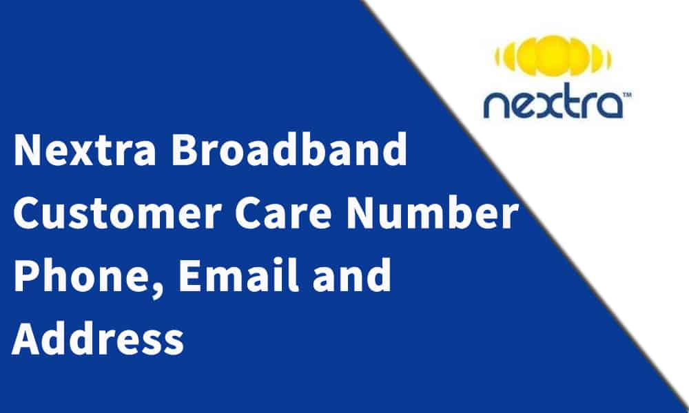 Nextra Broadband Customer Care Number, Phone, Email and Address