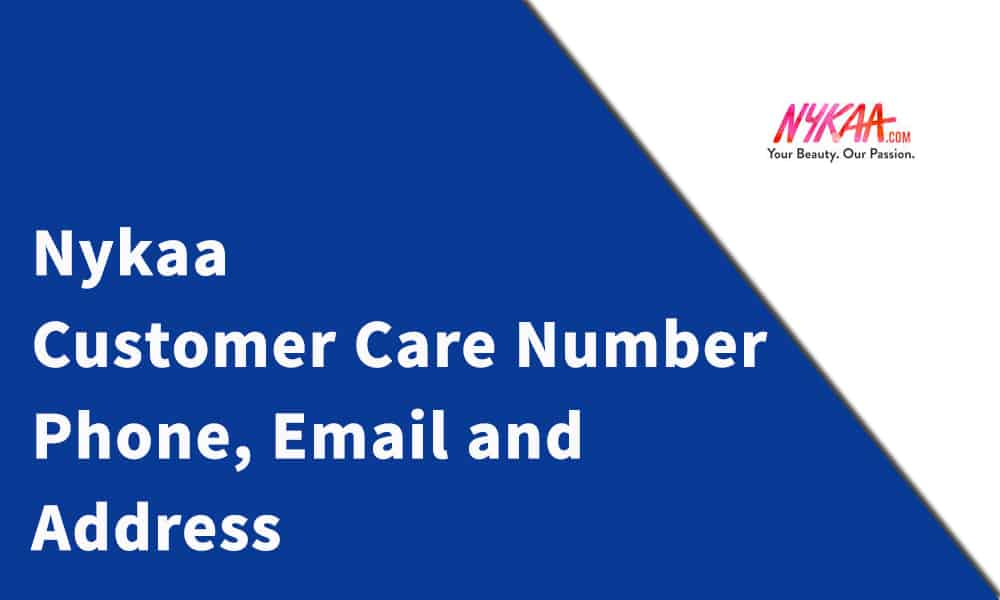Nykaa Customer Care Number, Phone, Email and Address