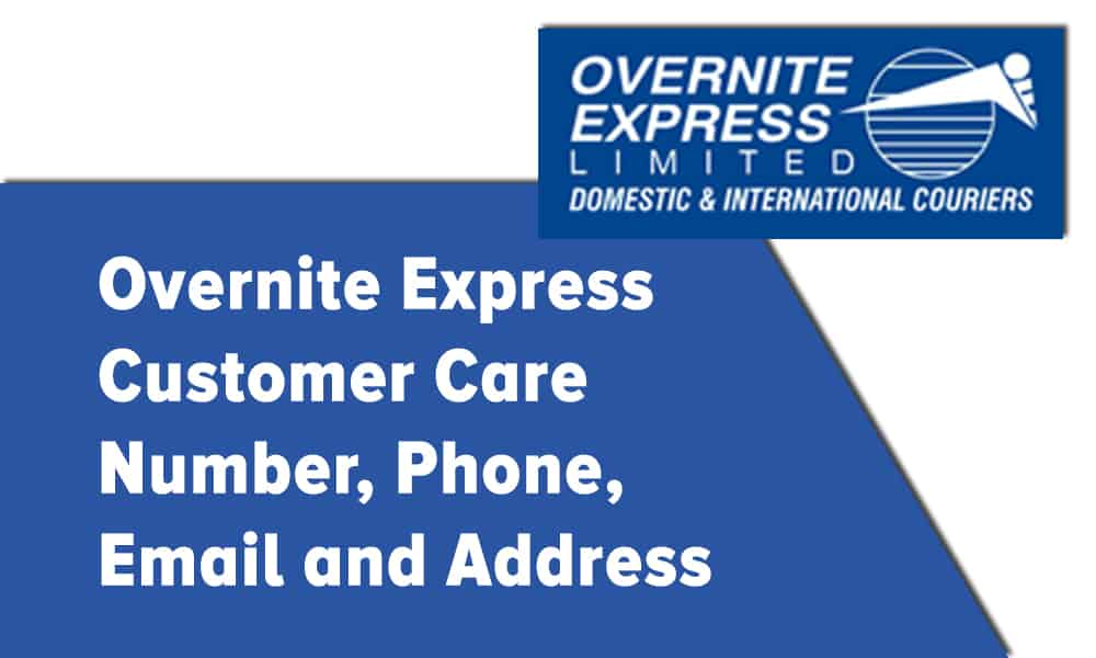 Overnite Express Customer Care Number, Phone, Email and Address