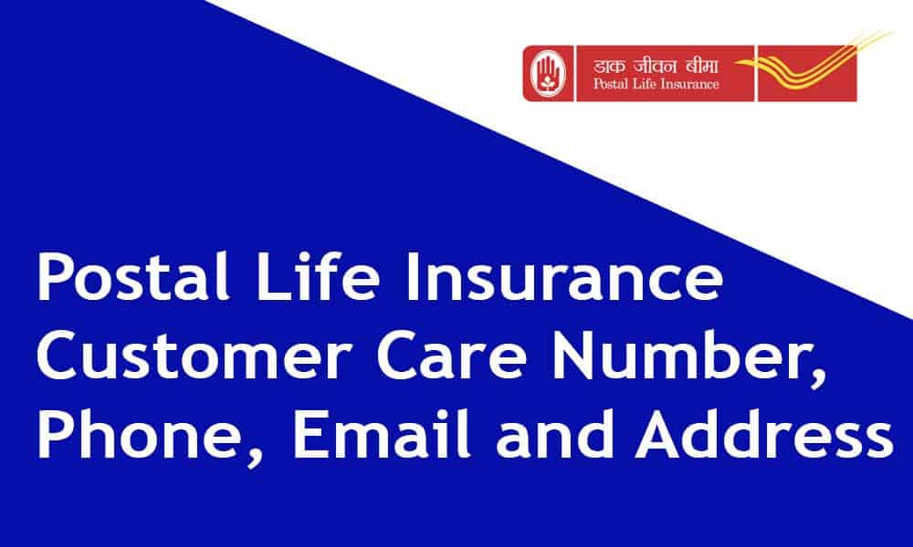 Postal Life Insurance Customer Care Number,Phone, Email and Address