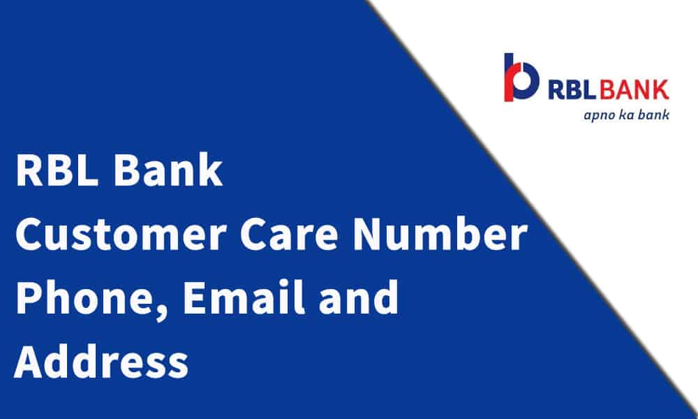 RBL Bank Customer Care Number, Phone, Email and Address