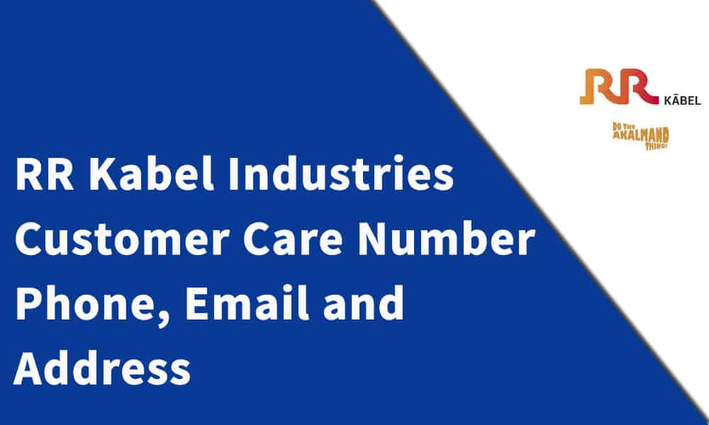 RR Kabel Industries Customer Care Number