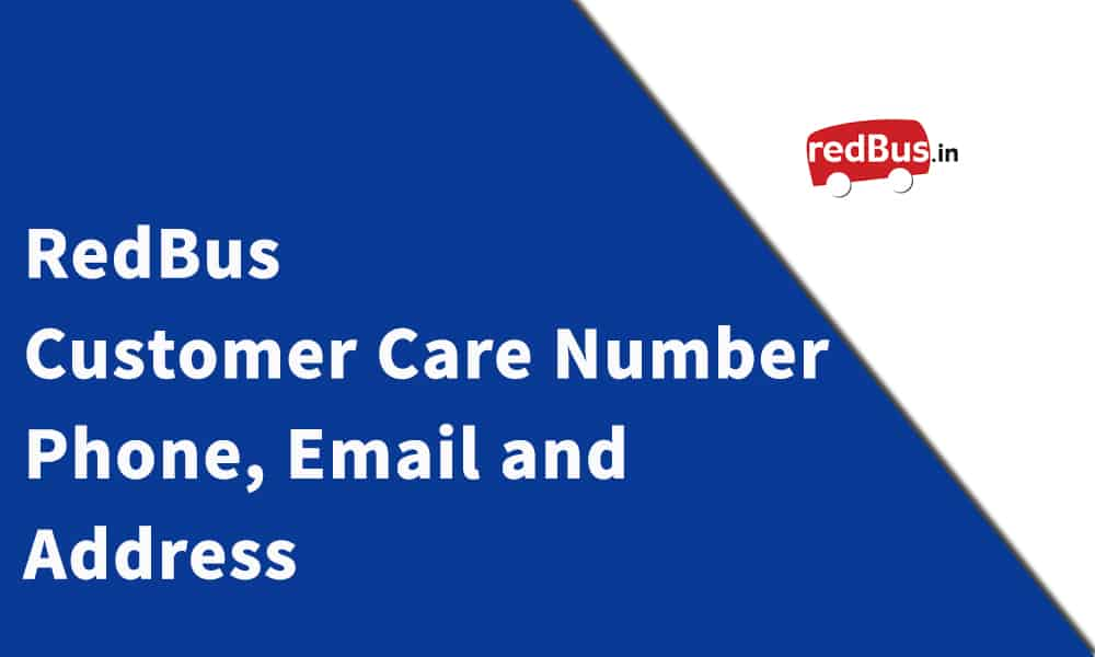 RedBus Customer Care Number, Phone, Email and Address