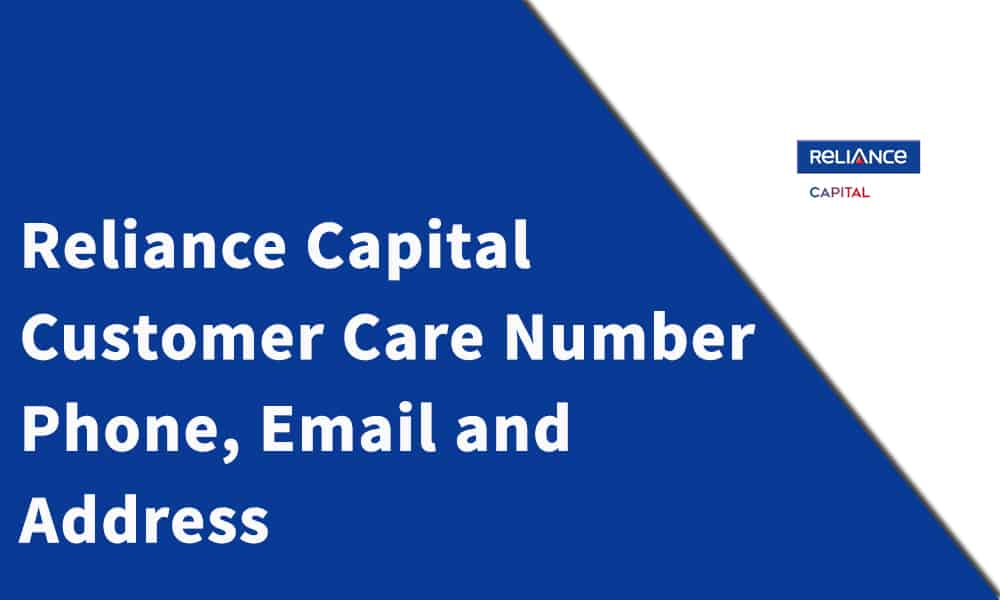 Reliance Capital Limited Customer Care Number, Phone, Email and Address