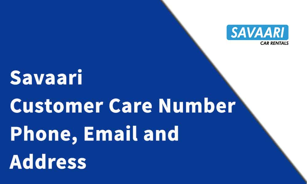 Savaari Customer Care Number, Phone, Email and Address