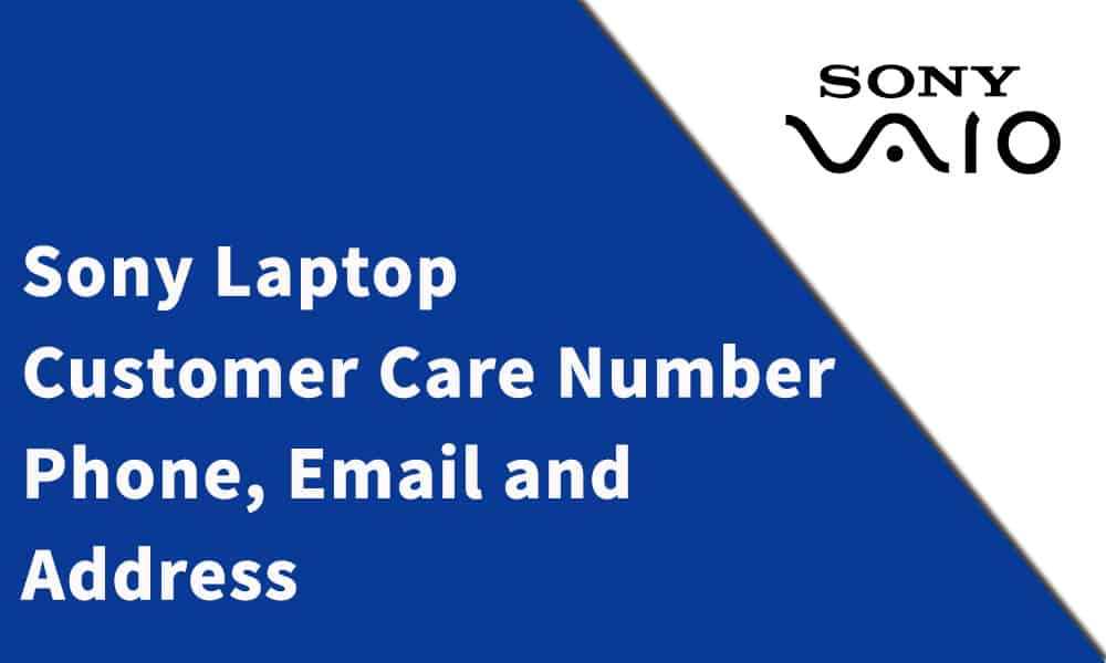 Sony Laptop Customer Care Number