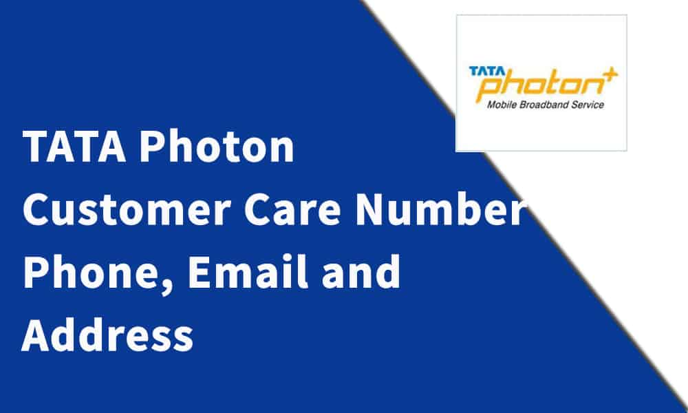 Tata Photon Customer Care Number, Phone, Email and Address