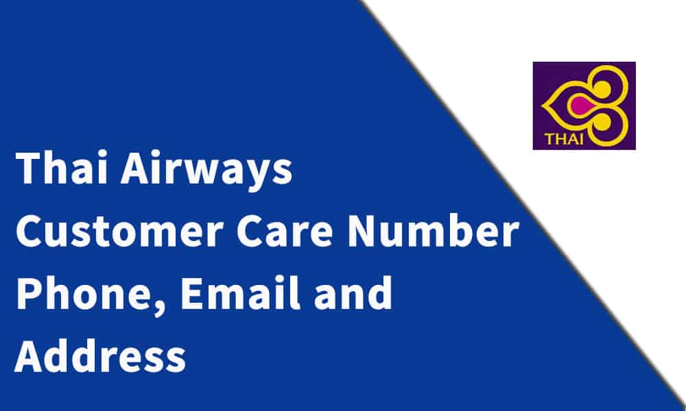 Thai Airways Customer Care Number,Phone, Email and Address
