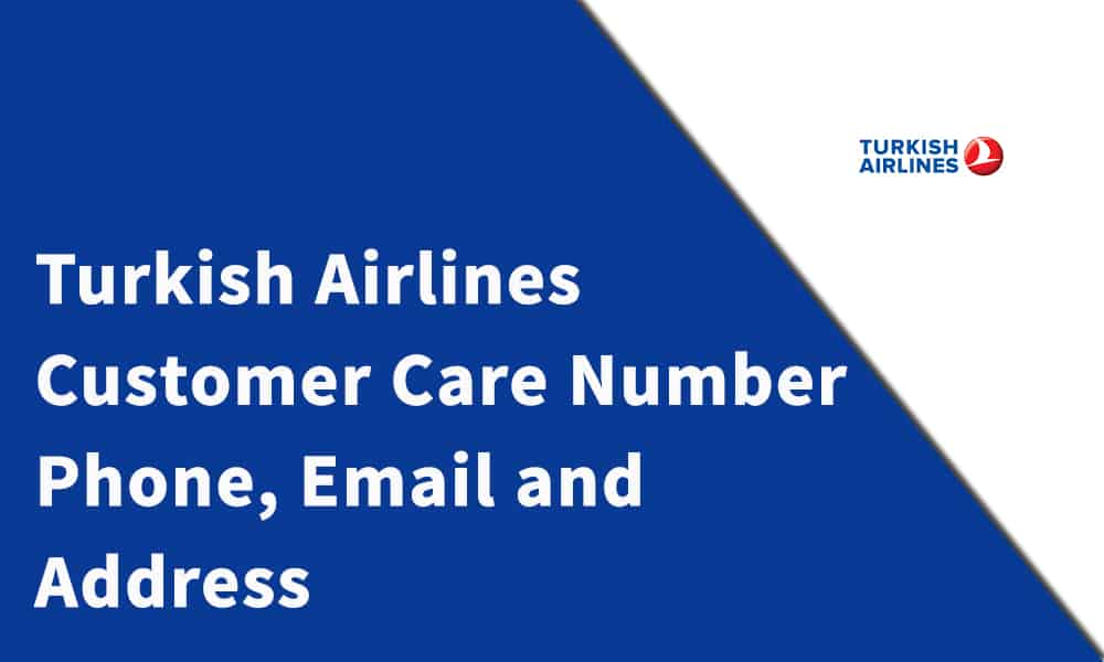 Turkish Airlines Customer Care Number
