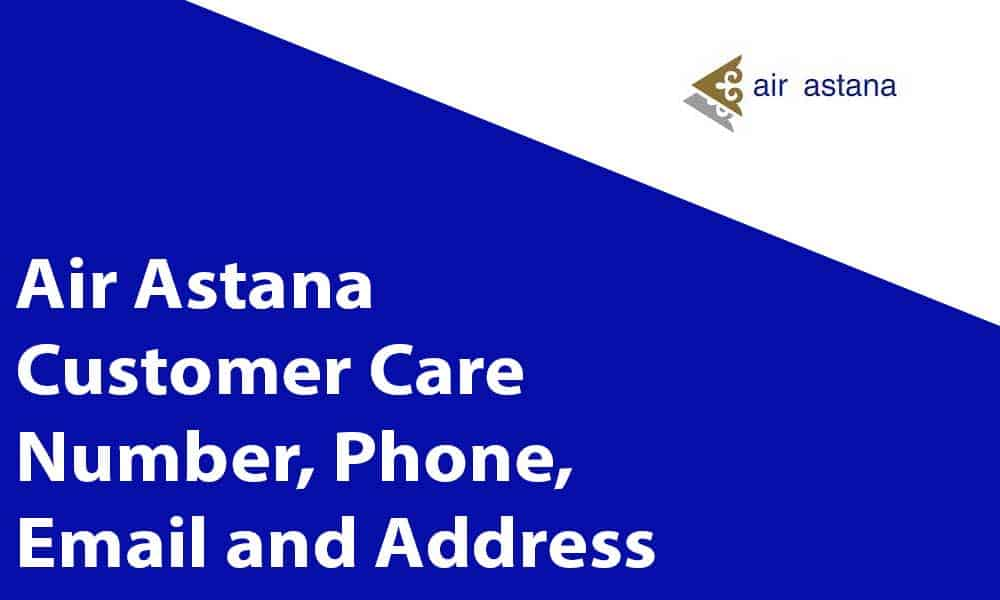 Air Astana Customer Care Number, Phone, Email and Address