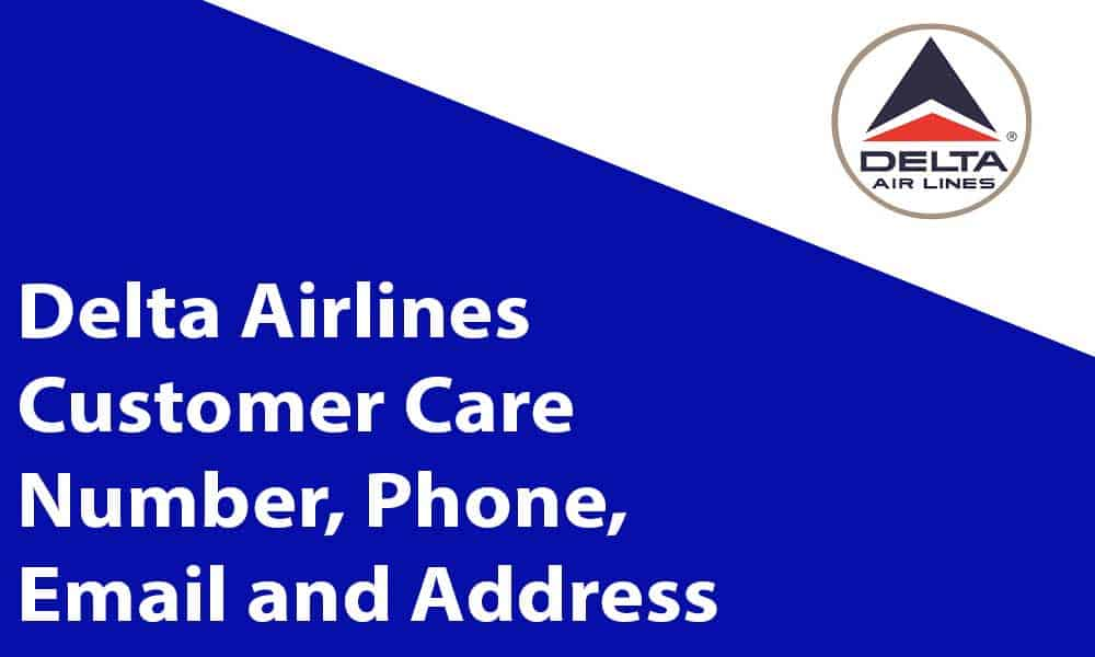 Delta Airlines Customer Care Number