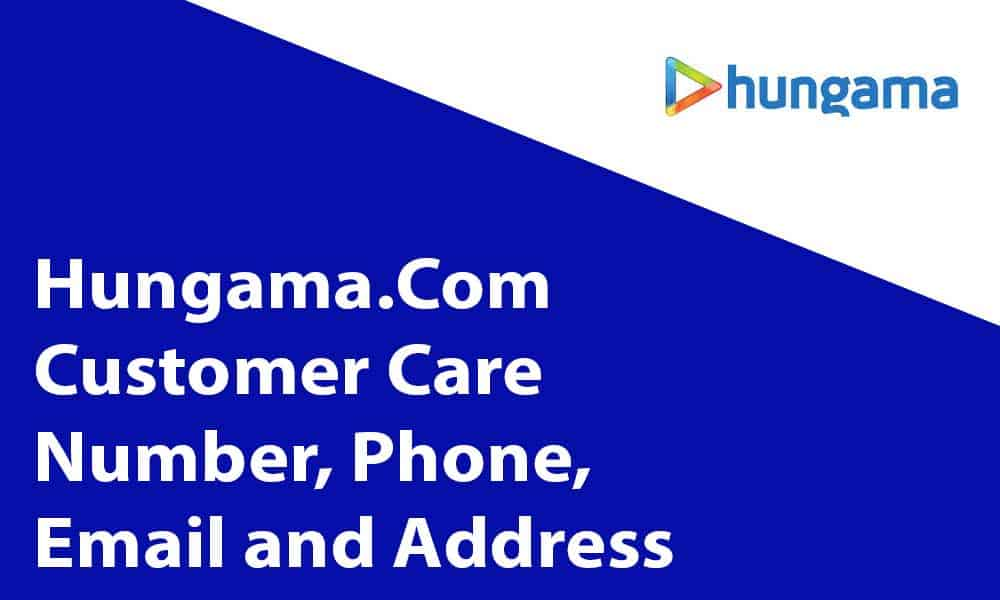 Hungama.Com Customer Care Number, Phone, Email and Address