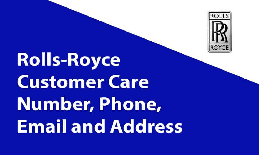 Rolls-Royce Customer Care Number, Phone, Email and Address