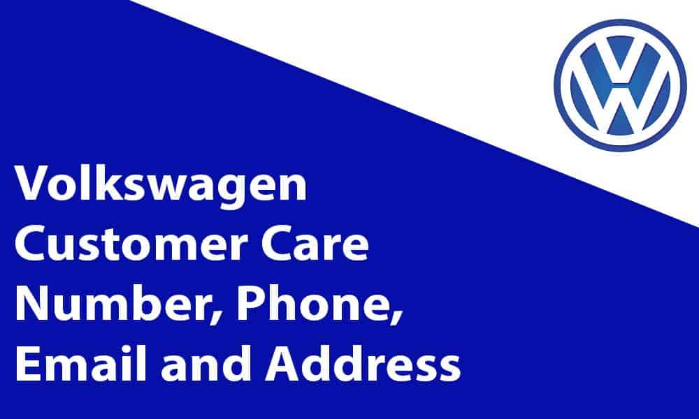 Volkswagen Customer Care Number, Phone, Email and Address