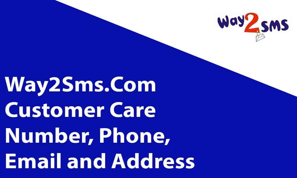 Way2Sms.Com Customer Care Number, Phone, Email and Address