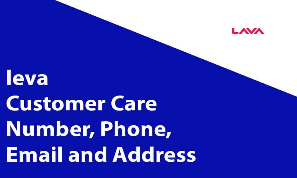 Lava Customer Care Number