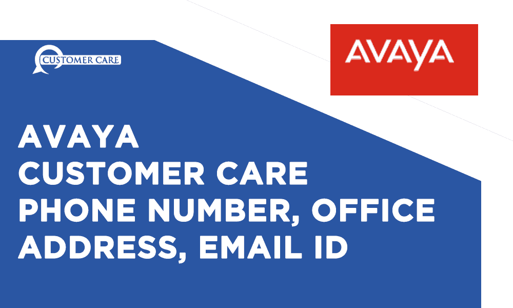 Avaya Customer Care Number